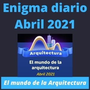 Enigma Diario Abril 2021 Soluciones